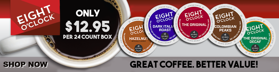 Eight O'Clock K-Cups - Great Coffee. Better Value!