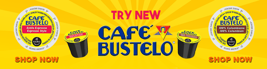 New Cafe Bustelo!